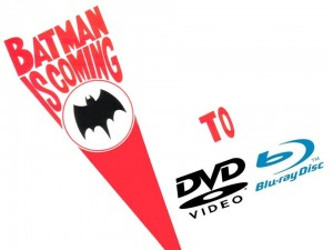 Batman is coming to DVD and Blu-Ray!
